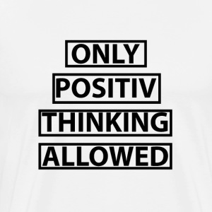 positive thinking - Men's Premium T-Shirt