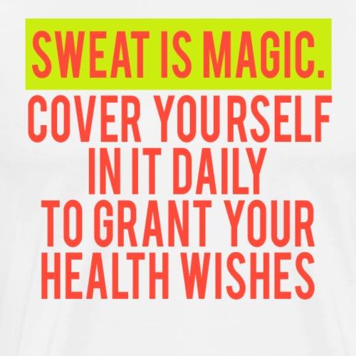Sweat is magic - Männer Premium T-Shirt