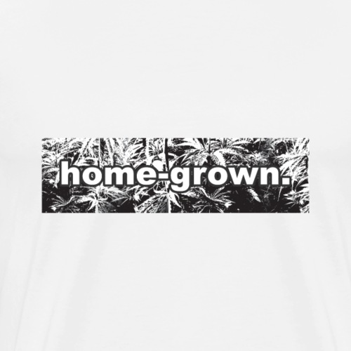 Homegrow Weed Kiffer Stoned High - Men's Premium T-Shirt