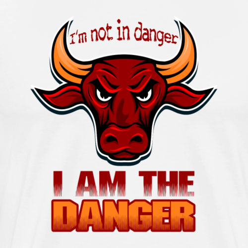 I'm not in danger - I AM THE DANGER Stierkopf bull - Männer Premium T-Shirt