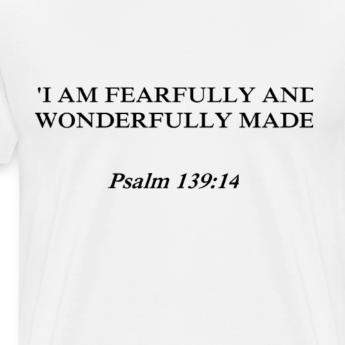 Psalm 139:14 black lettered - Mannen Premium T-shirt