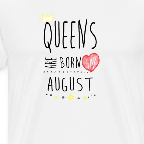 Queens August - Männer Premium T-Shirt