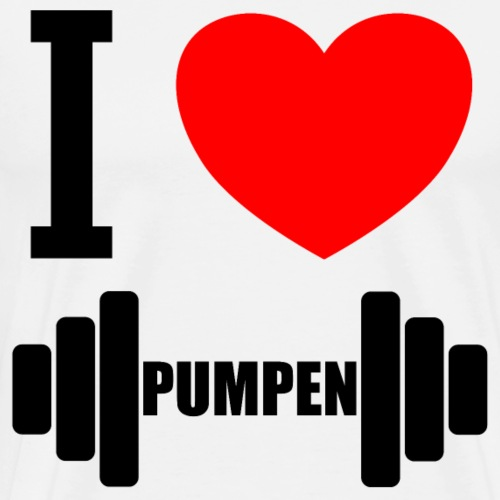 I LOVE PUMPEN - Fitness - Geschenkidee - Männer Premium T-Shirt