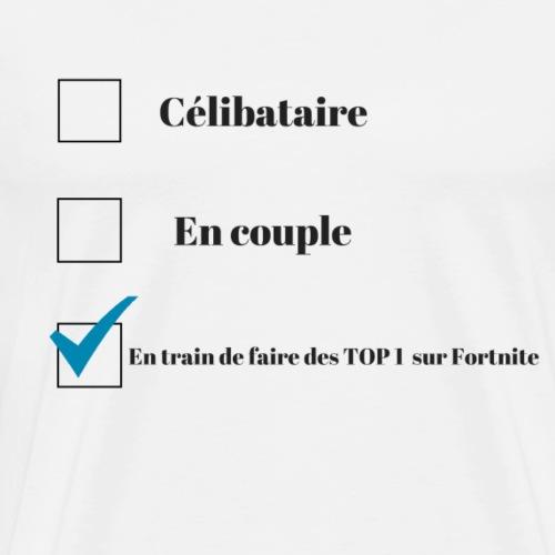 Célibataire sur FortniteBattleRoyal - T-shirt Premium Homme