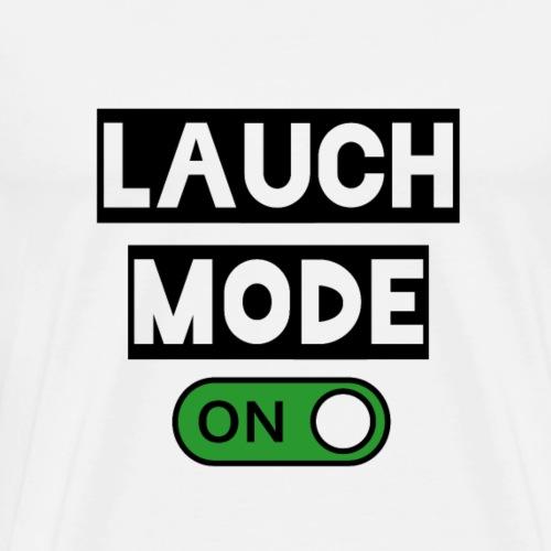 Lauch Mode ON - Lappen - Hardgainer - Geschenkidee - Männer Premium T-Shirt