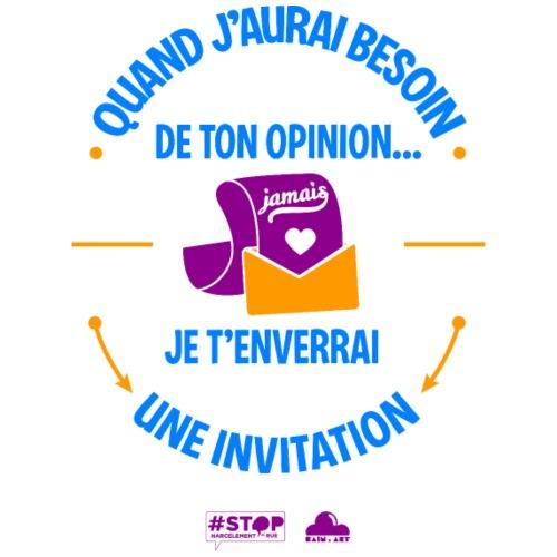 Pas besoin de ton opinion ! - T-shirt Premium Homme