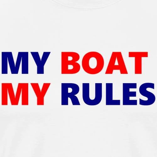 my boat my rules - Männer Premium T-Shirt