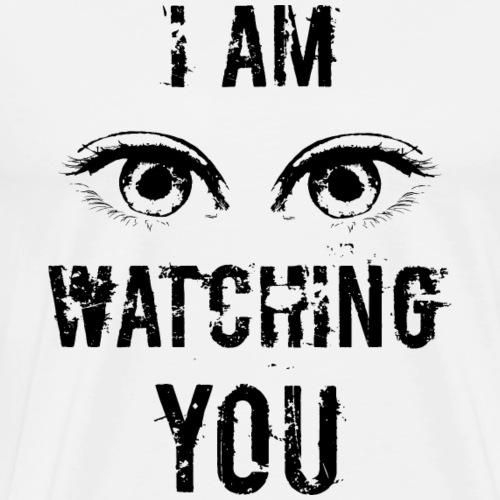 Watching You Black Edition - Männer Premium T-Shirt