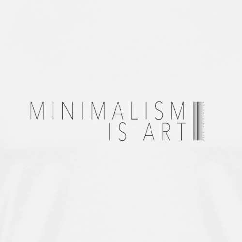 Minimalism Is Art - Männer Premium T-Shirt