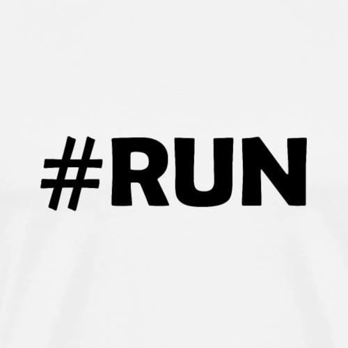 Running Run #Run Sportart Laufen Sport - Männer Premium T-Shirt