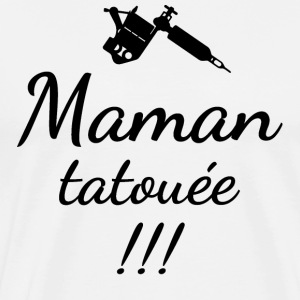 Maman tatouée 02 - T-shirt Premium Homme