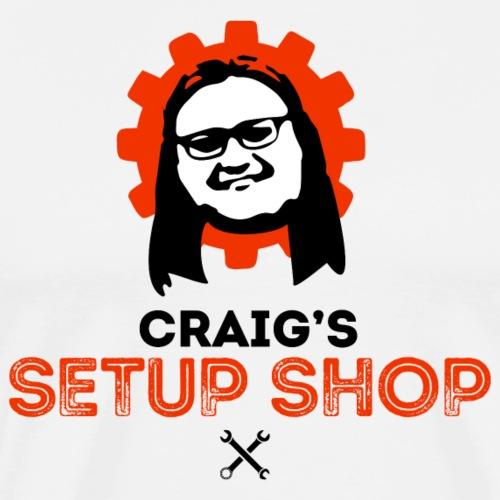 Craigs Setup Shop on White - Men's Premium T-Shirt