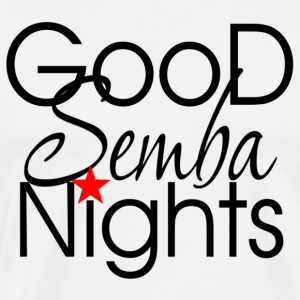 Good Semba Nights - Dance Shirts - Männer Premium T-Shirt