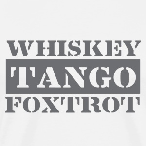 Dance tango, drink whiskey, dance Foxtrot - Men's Premium T-Shirt