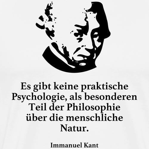 Kant: Es gibt keine praktische Psychologie, als b - Männer Premium T-Shirt
