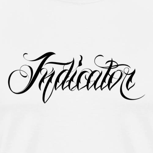 Indicator - Männer Premium T-Shirt