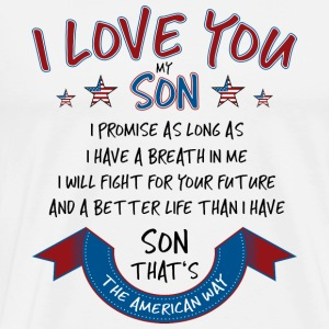 I Love You My Son - Männer Premium T-Shirt
