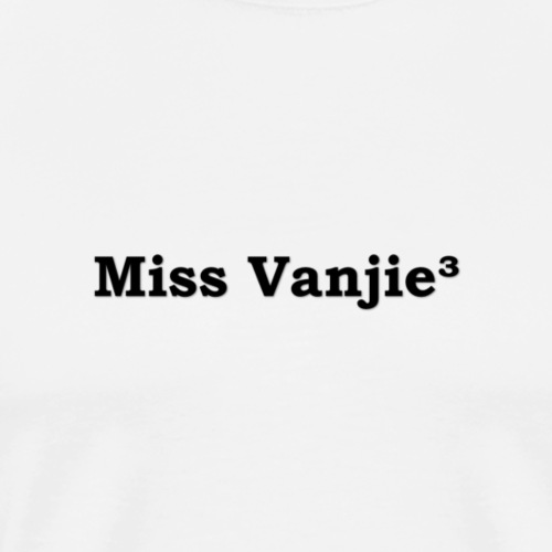 Missvanjie3 - T-shirt Premium Homme