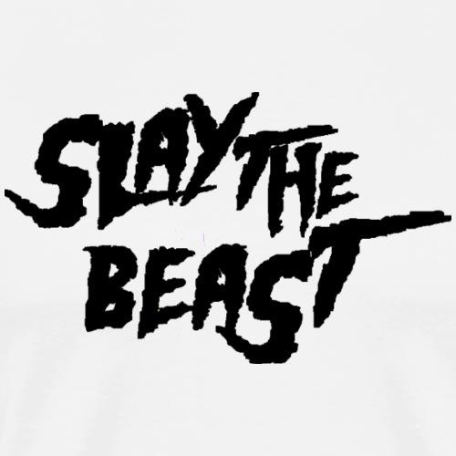 SLAY THE BEAST Black - Men's Premium T-Shirt