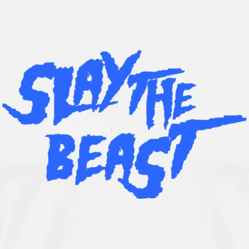 SLAY THE BEAST Blue - Men's Premium T-Shirt