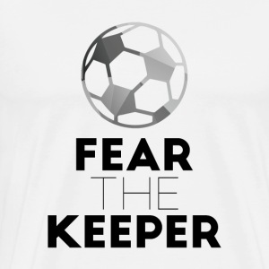 Football: Fear the keeper! - Men's Premium T-Shirt