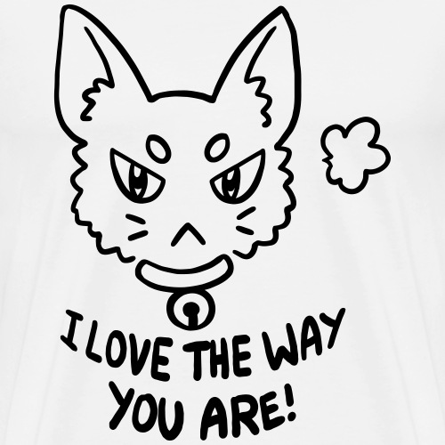 I love the way you are - Männer Premium T-Shirt