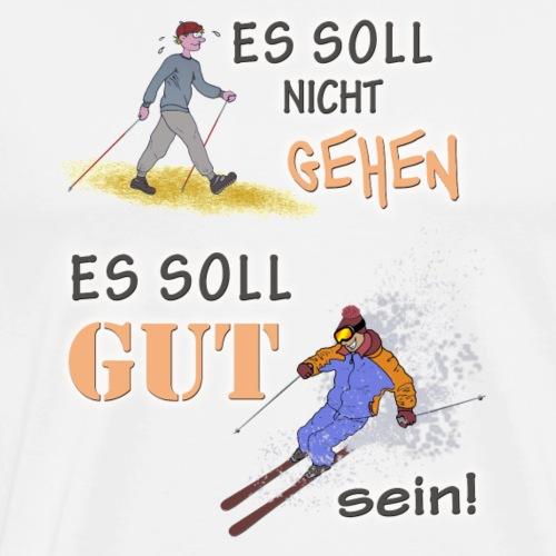 ES SOLL GUT SEIN (SKI) 360 dpi - Männer Premium T-Shirt