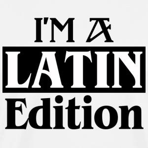 I'm a LATIN Edition - Dance Shirt - Männer Premium T-Shirt