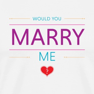 Would you marry me? <3 - Men's Premium T-Shirt