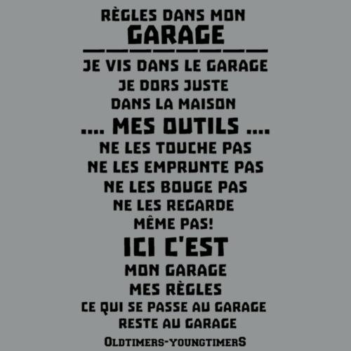 Règles dans mon GARAGE - T-shirt Premium Homme