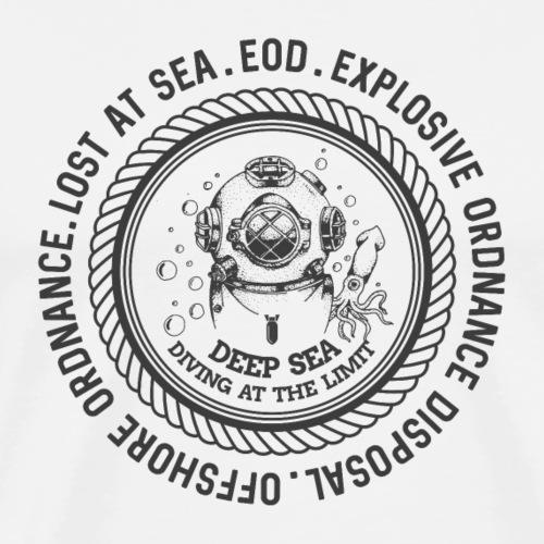 EOD - BLACK DEEP SEA DIVER - EOD & UXO Shirt Motiv - Männer Premium T-Shirt