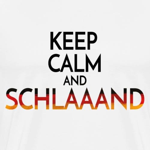 Keep calm and SCHLAAAND - Männer Premium T-Shirt