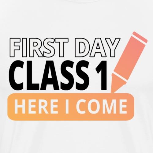 Erste Klasse - Here i come - Männer Premium T-Shirt