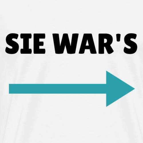 SIE WAR'S - Männer Premium T-Shirt