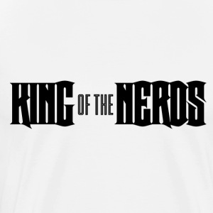 Nerd / Nerds: King of the Nerds - Premium-T-shirt herr
