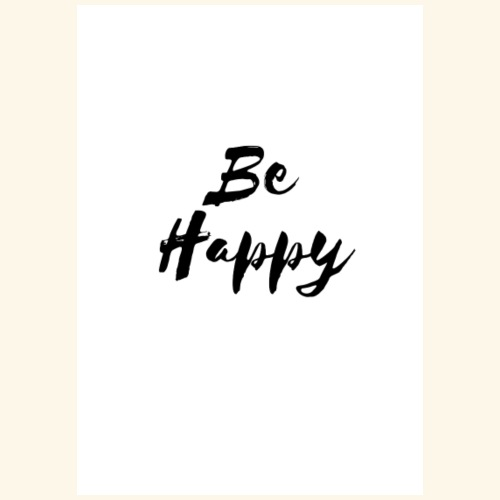 be happy - Koszulka męska Premium