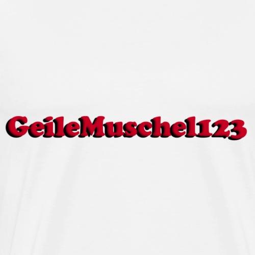 GeileMuschel123 - Männer Premium T-Shirt