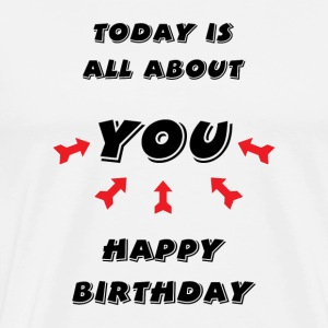 Happy Birthday! Happy Birthday! - Premium T-skjorte for menn