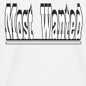 Most Wanted - Men's Premium T-Shirt