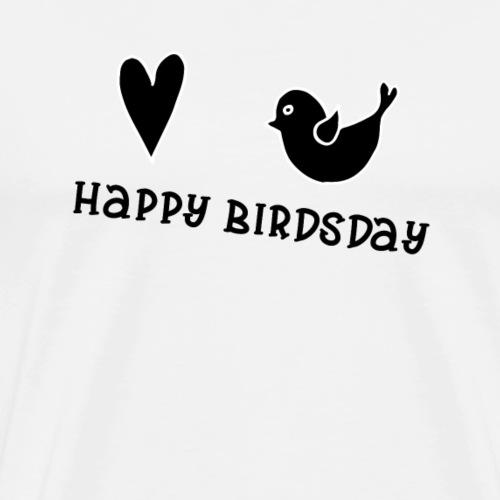 Happy Birdsday - Männer Premium T-Shirt