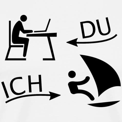 DU und ICH: Windsurfing statt Büro - Männer Premium T-Shirt