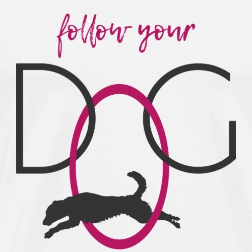 follow your dog | Hundeshirt - Männer Premium T-Shirt
