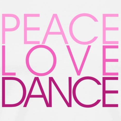 Peace Love Dance pink - Danceshirt - Männer Premium T-Shirt