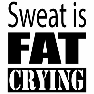 Sweat is fat crying - T-shirt Premium Homme