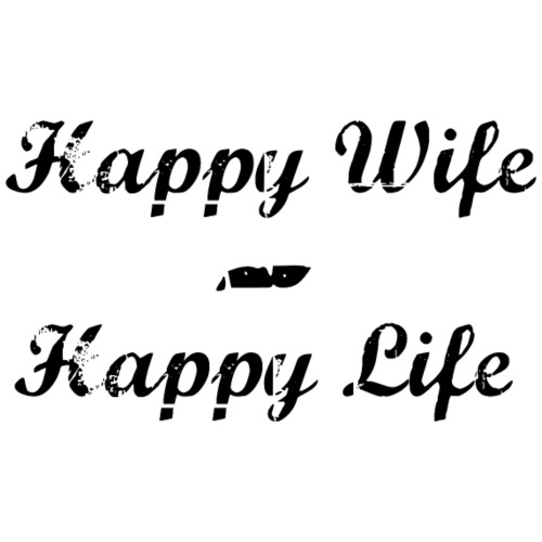 Happy wife happy life - Männer Premium T-Shirt