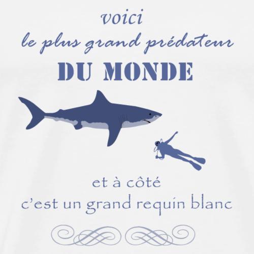 Grand requin blanc et homme prédateur - T-shirt Premium Homme