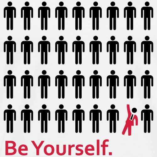 Be Yourself - Männer Premium T-Shirt