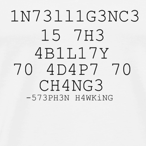 Intelligenz 573PH3N H4WKiNG Stephen Hawking - Männer Premium T-Shirt