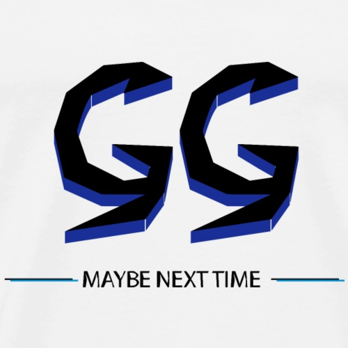 GG - MAYBE NEXT TIME blue - Männer Premium T-Shirt