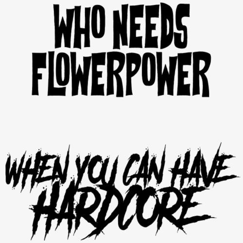 FLOWER HARDCOR3 - Männer Premium T-Shirt